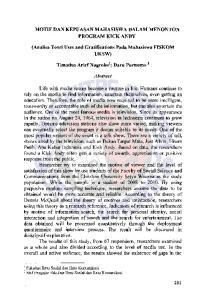MOTIF DAN KEPUASAN MAHASISWA DALAM MENONTON PROGRAM KICK ANDY. (Analisa Teori Uses and Gratifications Pada Mahasiswa FISKOM UKSW) Abstract
