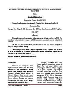 MOTIVASI INDONESIA MENGAKUISISI LADANG MINYAK DI ALJAZAIR PADA TAHUN Oleh : Pembimbing: Faisyal Rani, S.IP, M