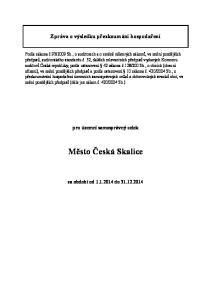 Město Česká Skalice. Zpráva o výsledku přezkoumání hospodaření. pro územní samosprávný celek
