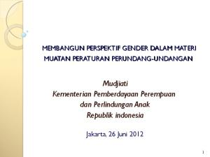Mudjiati Kementerian Pemberdayaan Perempuan dan Perlindungan Anak Republik indonesia