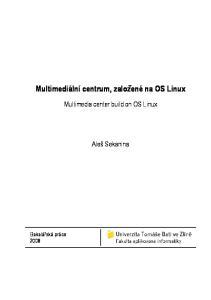 Multimediální centrum, založené na OS Linux