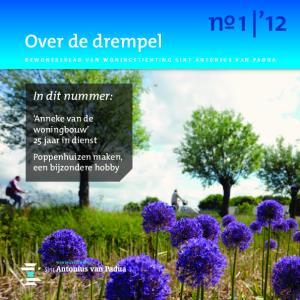 nº1 12 Over de drempel In dit nummer: Anneke van de woningbouw 25 jaar in dienst Poppenhuizen maken, een bijzondere hobby