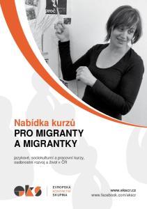 Nabídka kurzů pro migranty a migrantky. jazykové, sociokulturní a pracovní kurzy, osobnostní rozvoj a život v ČR