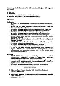 NAPIRENDI PONTOK: 1. Környezetvédelmi Program elfogadása ( ) (írásos előterjesztés) Előterjesztő: a polgármester