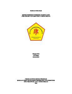 NASKAH PUBLIKASI SISTEM INFORMASI PENERIMAAN SISWA BARU (PSB) ONLINE PADA SMK PGRI 1 LUBUKLINGGAU. Disusun Oleh: Adi Wijaya