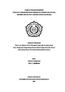 NASKAH PUBLIKASI SKRIPSI TINJAUAN YURIDIS KONTRAK KERJASAMA KONSINYASI ANTARA DISTRIBUTION OUTLET (DISTRO) DENGAN SUPPLIER