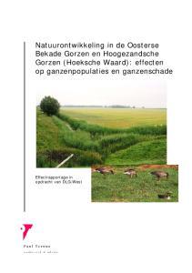 Natuurontwikkeling in de Oosterse Bekade Gorzen en Hoogezandsche Gorzen (Hoeksche Waard): effecten op ganzenpopulaties en ganzenschade