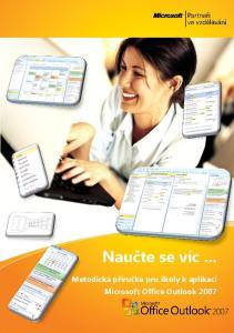 Naučte se víc... Metodická příručka pro školy k aplikaci Microsoft Office Outlook 2007