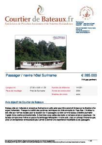 navire hôtel Suriname
