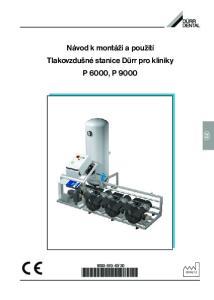 Návod k montáži a použití Tlakovzdušné stanice Dürr pro kliniky P 6000, P 9000