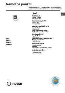 Návod na použití KOMBINOVANÁ LEDNIČKA S MRAZNIČKOU. Obsah. Instalace, 12 Umístění a zapojení Oboustranná dvířka. Popis zařízení, 13 14