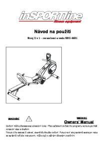Návod na použití. Stroj 2 v 1 recumbent a veslo SEG-6601