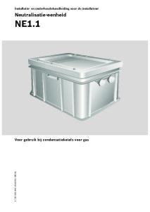 NE1.1. Neutralisatie-eenheid. Voor gebruik bij condensatieketels voor gas. Installatie- en onderhoudshandleiding voor de installateur