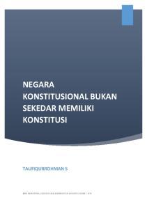 NEGARA KONSTITUSIONAL BUKAN SEKEDAR MEMILIKI KONSTITUSI TAUFIQURROHMAN S