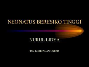 NEONATUS BERESIKO TINGGI