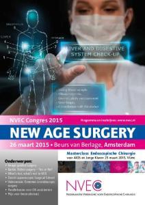 NEW AGE SURGERY 26 maart 2015 Beurs van Berlage, Amsterdam