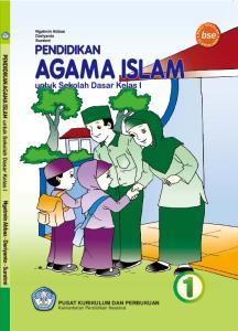 Ngatmin Abbas Dariyanto Suratmi. PENDIDIKAN AGAMA ISLAM untuk Sekolah Dasar Kelas I