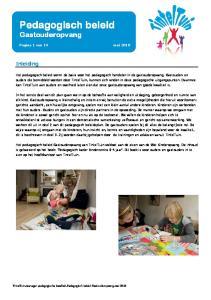 Nieuwsbrief. Pedagogisch beleid. Gastouderopvang. Inleiding. Pagina 1 van 14 mei 2010