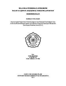 NILAI-NILAI PENDIDIKAN ANTIKORUPSI DALAM AL-QUR AN : KEJUJURAN, TANGGUNG JAWAB DAN KESEDERHANAAN NASKAH PUBLIKASI
