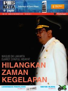 NO. 579 l Senin 30 NOVEMBER 2015 l TAHUN KE-1 1 Perkotaan. Wagub DKI Jakarta. Hilangkan Zaman Kegelapan HALAMAN 9-10 HALAMAN 5-9