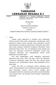 No Bank Indonesia sebagai otoritas yang diberi mandat oleh Undang- Undang untuk mengatur, menyelenggarakan perizinan, dan melakukan pengawasan