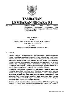 No Undang Nomor 17 tahun 2008 tentang Pelayaran, Pasal 369 Undang- Undang Nomor 1 tahun 2009 tentang Penerbangan, dan Undang- Undang Nomor 22