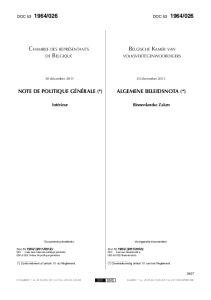 NOTE DE POLITIQUE GÉNÉRALE (*) ALGEMENE BELEIDSNOTA (*)