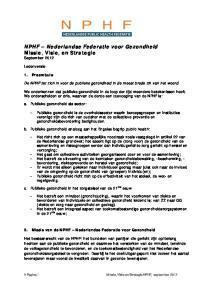 NPHF Nederlandse Federatie voor Gezondheid Missie, Visie, en Strategie September 2012