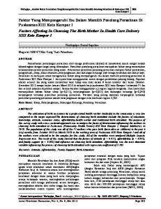 Nurhapipa, Analisis Faktor Determinan Yang Memengaruhi Ibu Dalam Memilih Penolong Persalinan di Puskesmas XIII Koto Kampar I
