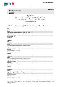 Nyilatkozat. Otthonteremtési kamattámogatott lakáshitel igénylése esetén