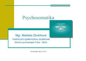 O nás. Pracoviště ISZ-MC Praha Klinika psychoterapie Praha - Děčín Devítičlenný tým