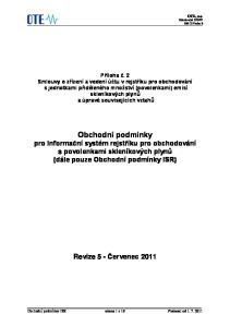 Obchodní podmínky pro Informační systém rejstříku pro obchodování s povolenkami skleníkových plynů (dále pouze Obchodní podmínky ISR)