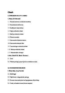 Obsah I. CHIRURGIE HLAVY A KRKU. 1. Hlava (Jiří Mazánek) 1.1. Klinická anatomie orofaciální soustavy Kraniofaciální deformity