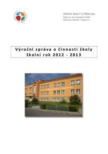 Obsah Základní údaje o škole, charakteristika... 2 Vzdělávací program školy... 3 Údaje o pracovnících školy... 3 Další vzdělávání pedagogických