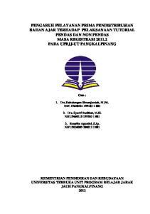 Oleh : 1. Drs.Haholongan Simanjuntak, M.Pd. NIP Drs. Syarif Fadillah, M.Si. NIP