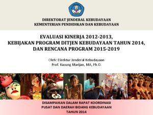 Oleh: Direktur Jenderal Kebudayaan Prof. Kacung Marijan, MA, Ph.D