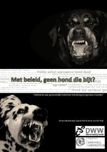 Onderzoek naar gemeentelijk beleid met betrekking tot agressieve honden. Soraya Bastemeijer, Jeanet Kuit & Karin van der Vegt