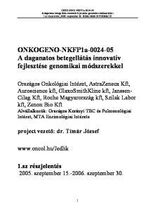 ONKOGENO-NKFP1a A daganatos betegellátás innovatív fejlesztése genomikai módszerekkel