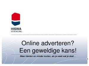 Online adverteren? Een geweldige kans! Meer klanten en minder kosten, als je weet wat je doet