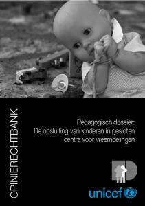 OPINIERECHTBANK. Pedagogisch dossier: De opsluiting van kinderen in gesloten centra voor vreemdelingen