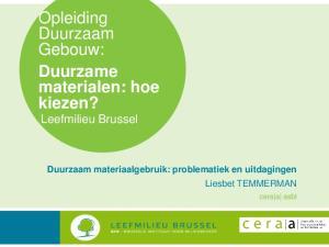 Opleiding Duurzaam Gebouw: Duurzame materialen: hoe kiezen? Leefmilieu Brussel