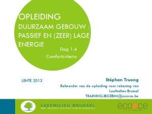 OPLEIDING DUURZAAM GEBOUW : PASSIEF EN (ZEER) LAGE ENERGIE