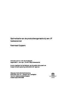 Optimalisatie van de productieorganisatie bij een JIT toeleverancier