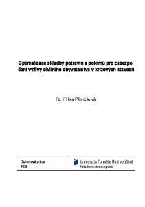 Optimalizace skladby potravin a pokrmů pro zabezpečení výživy civilního obyvatelstva v krizových stavech. Bc. Eliška Pšenčíková