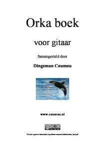Orka boek. voor gitaar. Samengesteld door. Dingeman Coumou