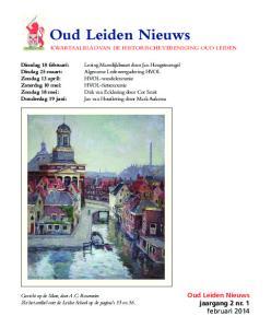 Oud Leiden Nieuws KWARTAALBLAD VAN DE HISTORISCHE VERENIGING OUD LEIDEN