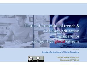 ovation Nizam Secretary for the Board of Higher Education Gadjah Mada University November 30 th 2013