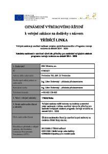 OZNÁMENÍ VÝBĚROVÉHO ŘÍZENÍ k veřejné zakázce na dodávky s názvem TŘÍDÍCÍ LINKA
