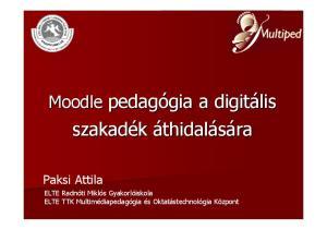Paksi Attila. ELTE Radnóti Miklós Gyakorlóiskola ELTE TTK Multimédiapedagógia és Oktatástechnológia Központ