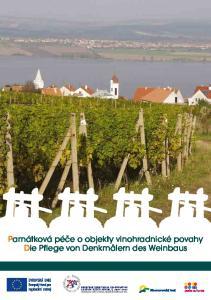 Památková péče o objekty vinohradnické povahy Die Pflege von Denkmälern des Weinbaus